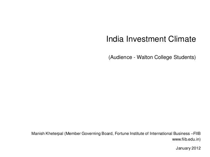 India Investment Climate                                         (Audience - Walton College Students)Manish Kheterpal (Mem...