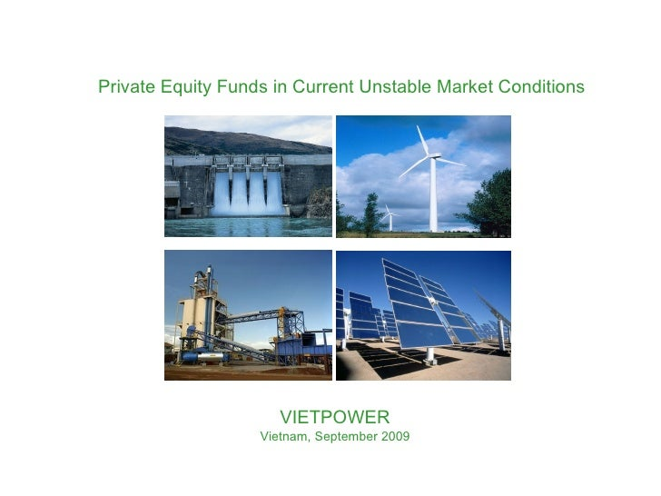 Energy Private Equity Funds in Current Unstable Market Conditions