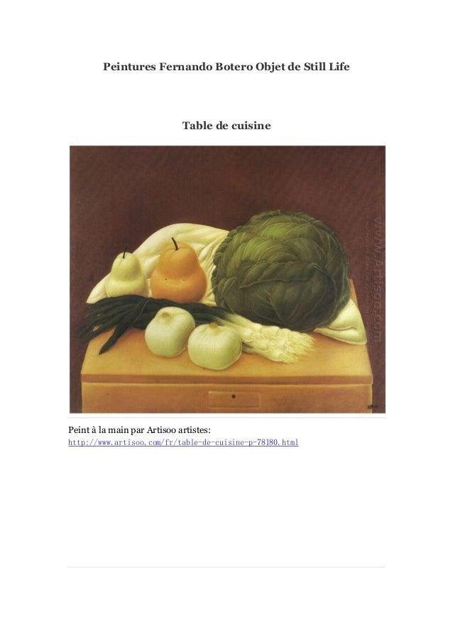 Peintures Fernando Botero Objet de Still Life  Table de cuisine  Peint à main par Artisoo artistes: la http://www.artisoo....