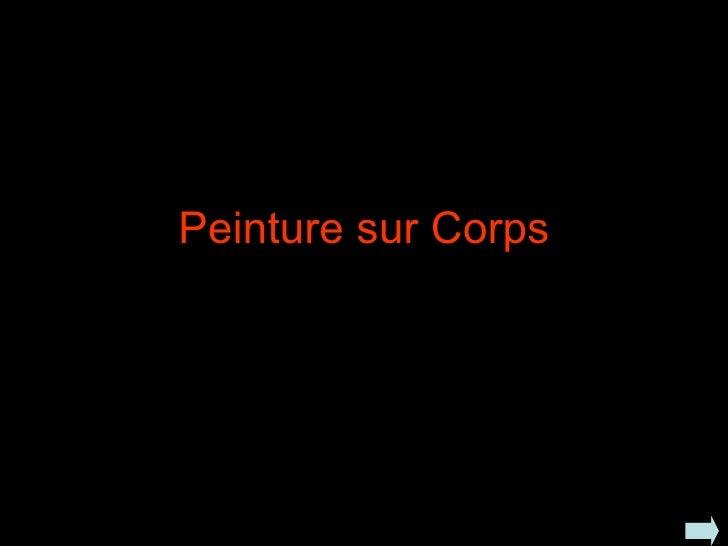 Peinture sur Corps