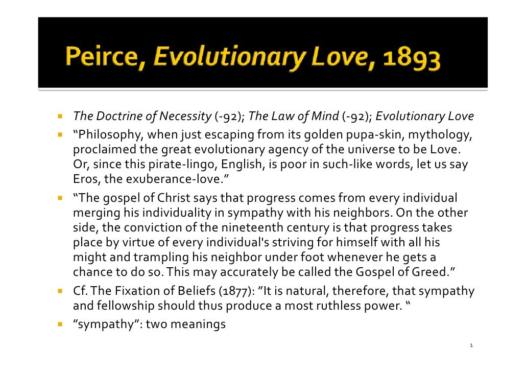 """TheDoctrineofNecessity(‐92);TheLawofMind(‐92);EvolutionaryLove """"Philosophy,whenjustescapingfromitsgolden..."""