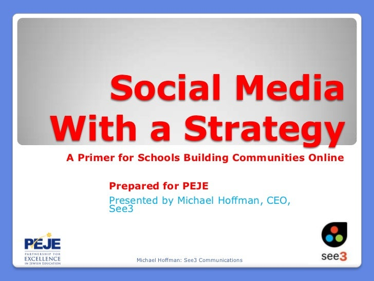 P.E.J.E. Social Media with a Strategy