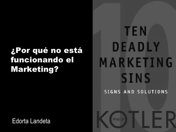 ¿Por qué no está funcionando el Marketing? Edorta Landeta