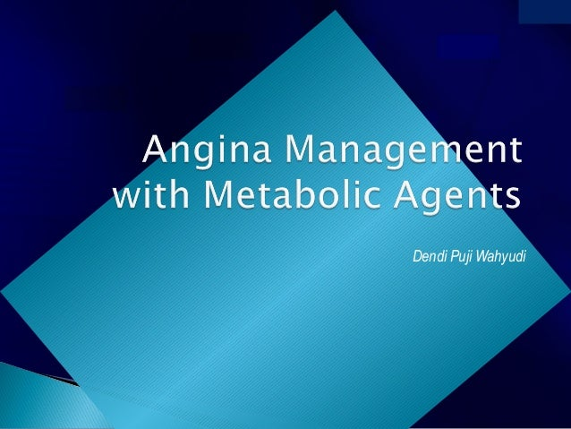 Angina Management with Metabolic Agents