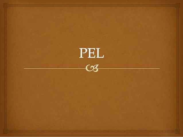 What is that?   The PEL was created by the European council.  Objectives:  Improve language.  Learning how to learn. ...
