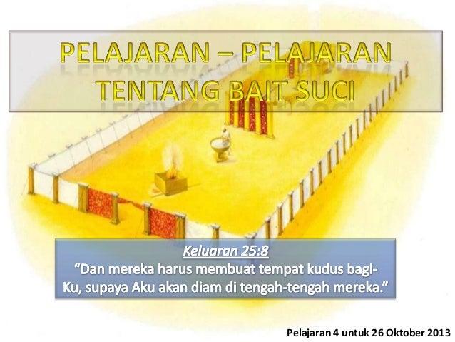 Pelajaran 4 untuk 26 Oktober 2013