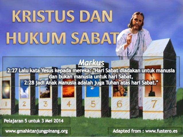 Pelajaran Sekolah Sabat ke-5 Triwulan II 2014