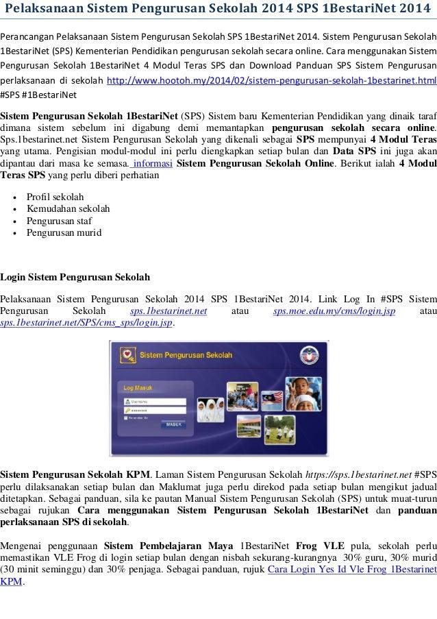 Pelaksanaan Sistem Pengurusan Sekolah 2014 SPS 1BestariNet 2014  Perancangan Pelaksanaan Sistem Pengurusan Sekolah SPS 1Be...