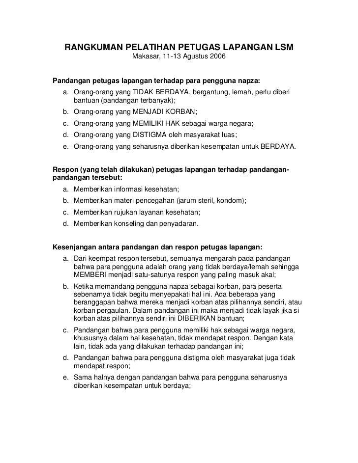 RANGKUMAN PELATIHAN PETUGAS LAPANGAN LSM                        Makasar, 11-13 Agustus 2006   Pandangan petugas lapangan t...