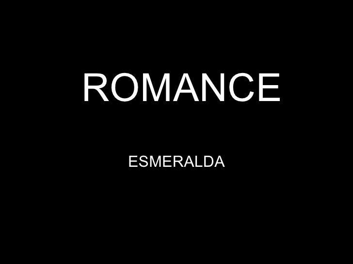 ROMANCE ESMERALDA