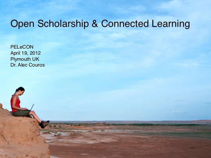 Open Scholarship & Connected Learning