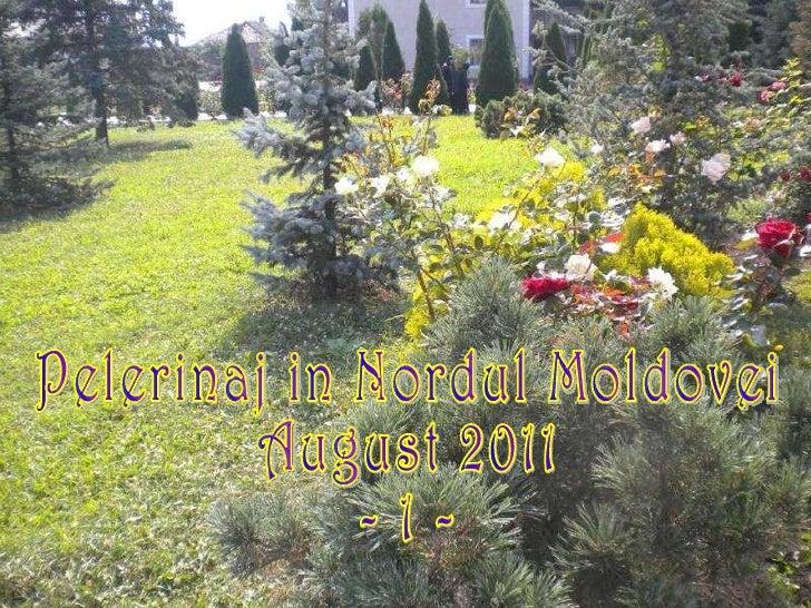 Pelerinaj in nordul moldovei(1).