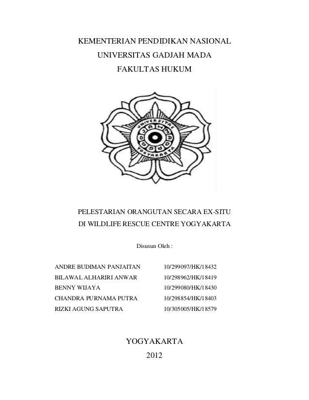 KEMENTERIAN PENDIDIKAN NASIONAL           UNIVERSITAS GADJAH MADA                 FAKULTAS HUKUM      PELESTARIAN ORANGUTA...