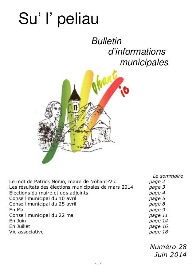 - 1 - Su' l' peliau Bulletin d'informations municipales Le sommaire Le mot de Patrick Nonin, maire de Nohant-Vic page 2 Le...