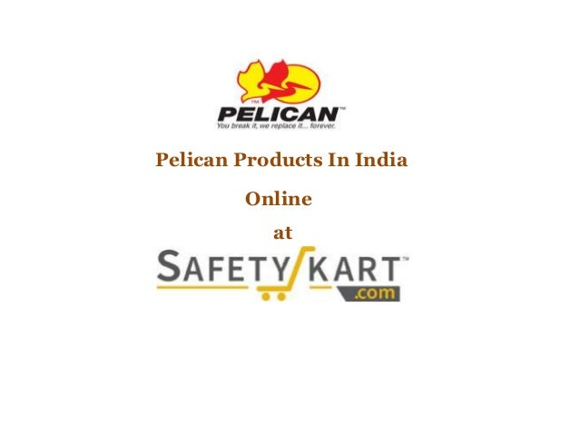 Pelican Products In India Online at