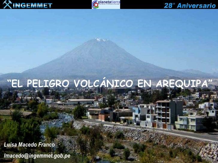 Peligro Volcánico En Arequipa
