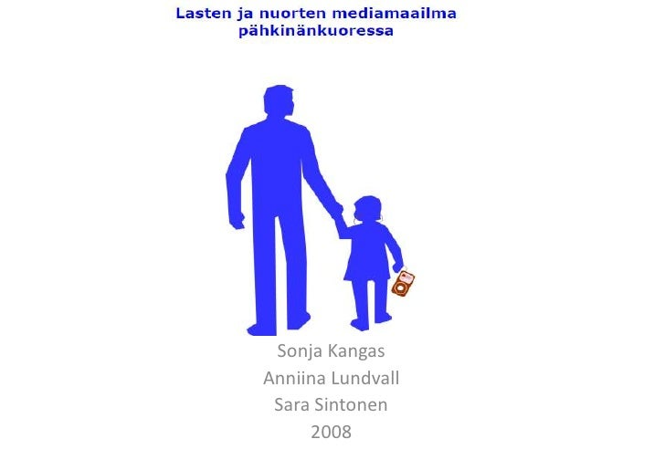 Sonja Kangas<br />Anniina Lundvall<br />Sara Sintonen<br />2008<br />