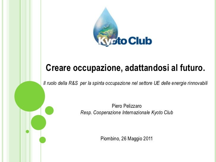 Creare occupazione, adattandosi al futuro.<br />Il ruolo della R&S  per la spinta occupazione nel settore UE delle energie...