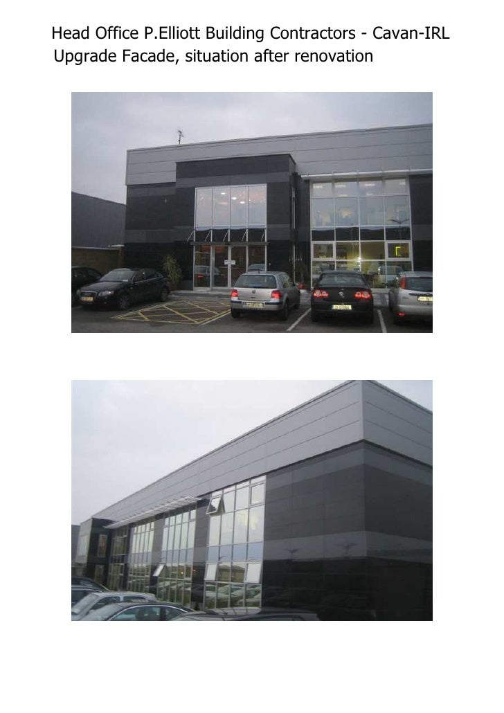 Head Office P.Elliott Building Contractors - Cavan-IRL Upgrade Facade, situation after renovation