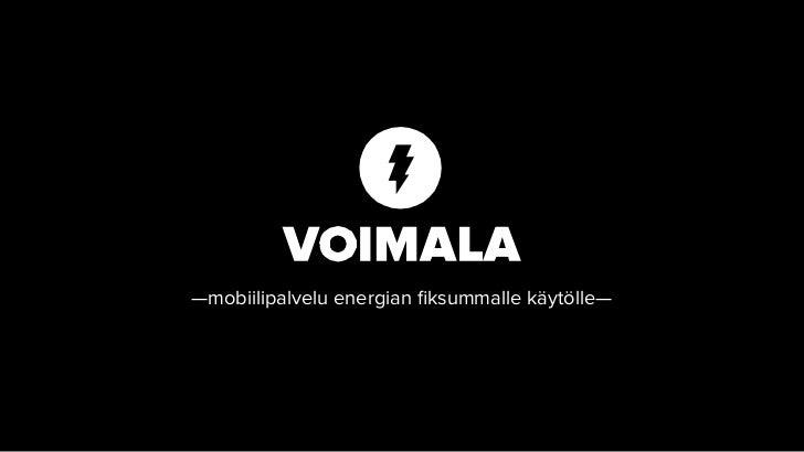 PELOTON INNVATION CAMP: Voimala