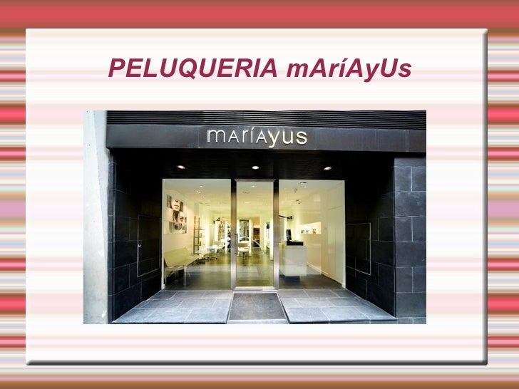 PELUQUERIA mAríAyUs
