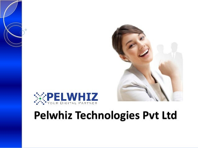 Pelwhiz Technologies Pvt Ltd