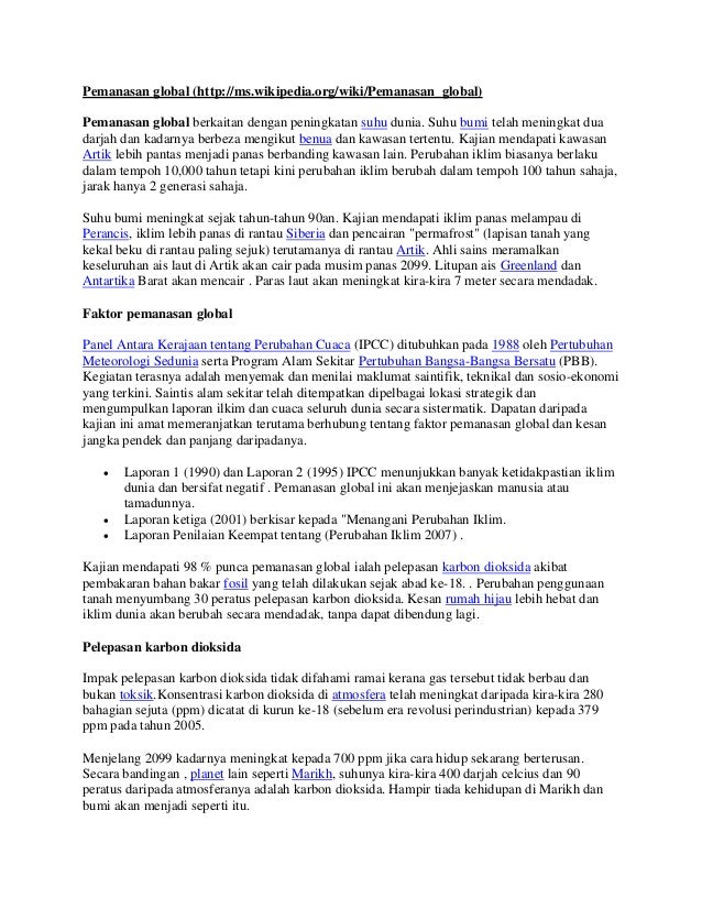 Pemanasan global (http://ms.wikipedia.org/wiki/Pemanasan_global) Pemanasan global berkaitan dengan peningkatan suhu dunia....