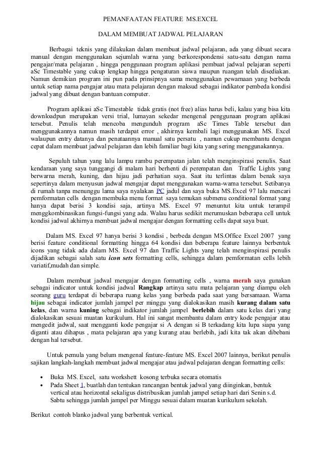 PEMANFAATAN FEATURE MS.EXCELDALAM MEMBUAT JADWAL PELAJARANBerbagai teknis yang dilakukan dalam membuat jadwal pelajaran, a...
