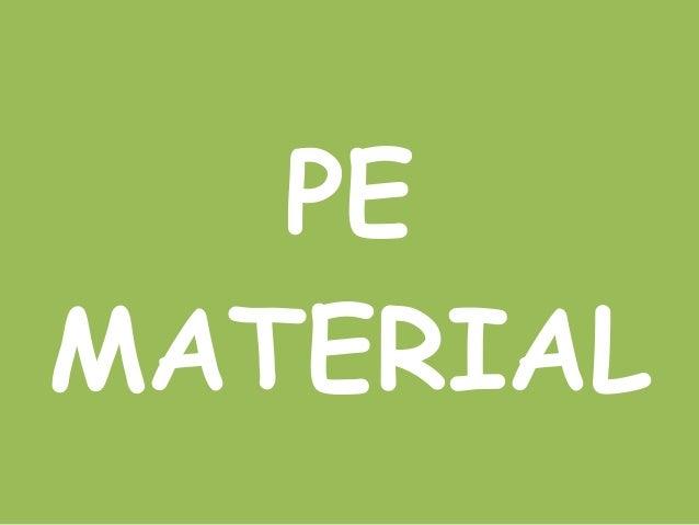 PE Material
