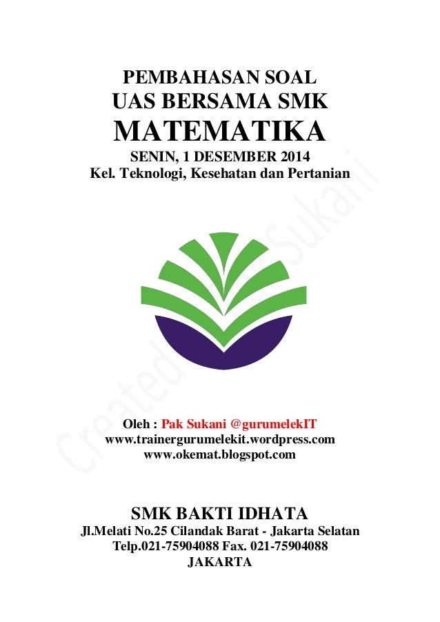 Pembahasan Soal Uas Bersama Mtk Teknik Kelas Xii Des 14 By Pak Sukani