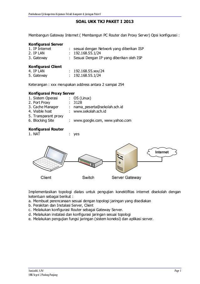 Pembahasan Uji Kompetensi Kejuruan Teknik Komputer & Jaringan Paket I                                             SOAL UKK...