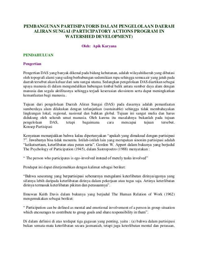 PEMBANGUNAN PARTISIPATORIS DALAM PENGELOLAAN DAERAH ALIRAN SUNGAI (PARTICIPATORY ACTIONS PROGRAM IN WATERSHED DEVELOPMENT)...