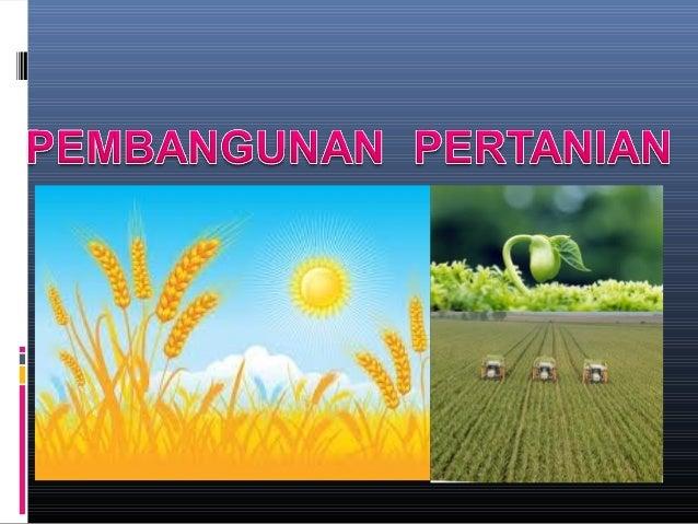 Pembangunan pertanian 1