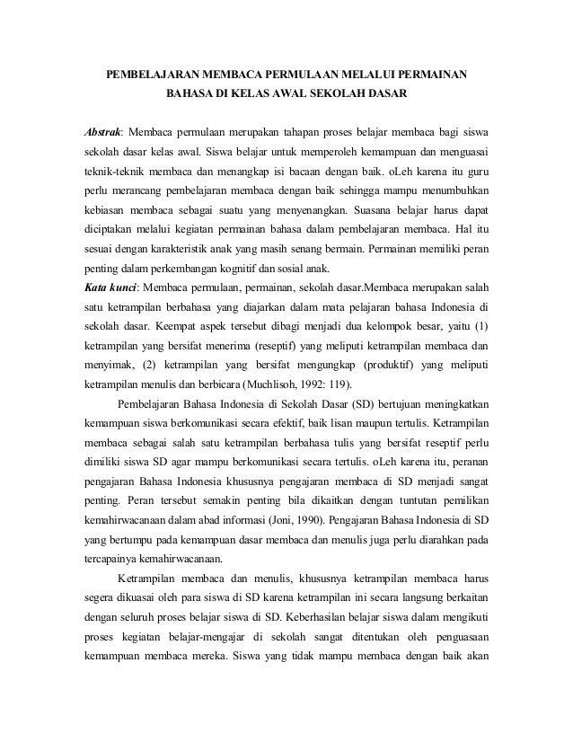 PEMBELAJARAN MEMBACA PERMULAAN MELALUI PERMAINAN BAHASA DI KELAS AWAL SEKOLAH DASAR Abstrak: Membaca permulaan merupakan t...