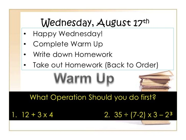 Wednesday, August 17th<br /><ul><li>Happy Wednesday!