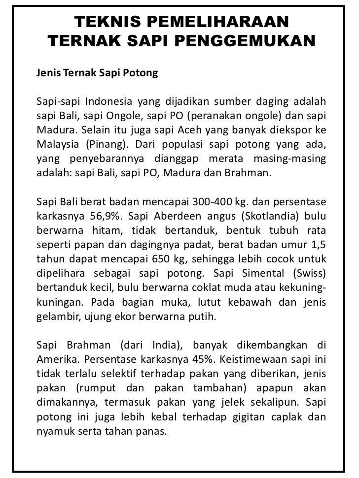 TEKNIS PEMELIHARAAN<br />TERNAK SAPI PENGGEMUKAN<br />Jenis Ternak Sapi Potong<br />Sapi-sapi Indonesia yang dijadikan sum...