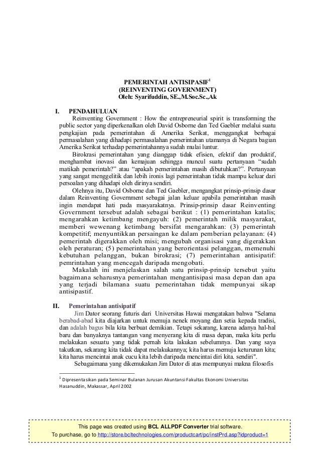 PEMERINTAH ANTISIPASIF1                             (REINVENTING GOVERNMENT)                             Oleh: Syarifuddin...