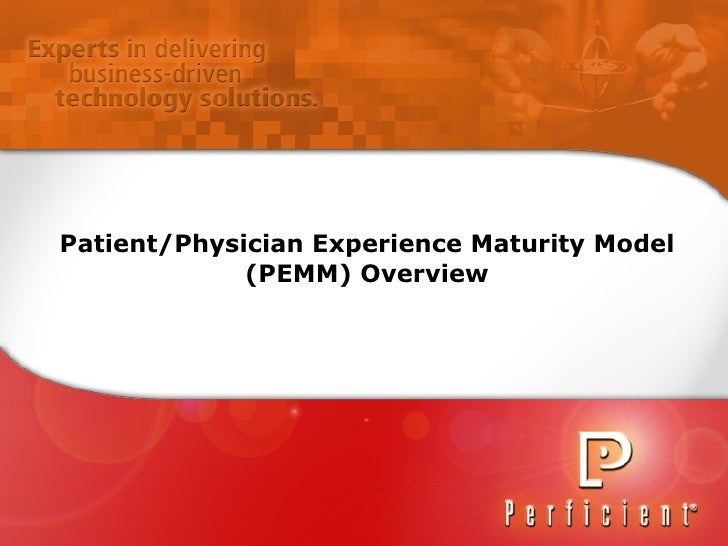 Patient/Physician Experience Maturity Model (PEMM) Overview