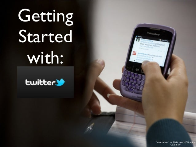 """Getting Started with:  """"new twitter"""" by Flickr user MDGovpics CC BY 2.0"""