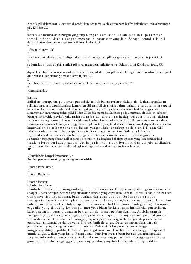 Apabila pH dalam suatu akuarium dikendalikan, terutama, oleh sistem pem-buffer-ankarbonat, maka hubunganpH, KH dan CO2terl...