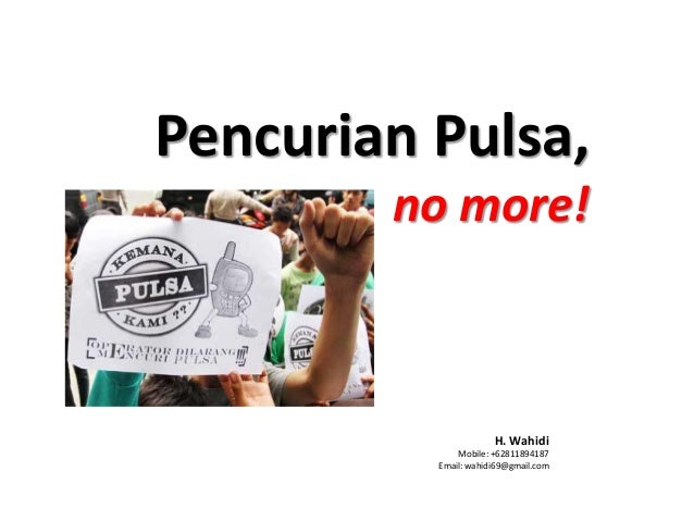 Pencurian Pulsa No More!
