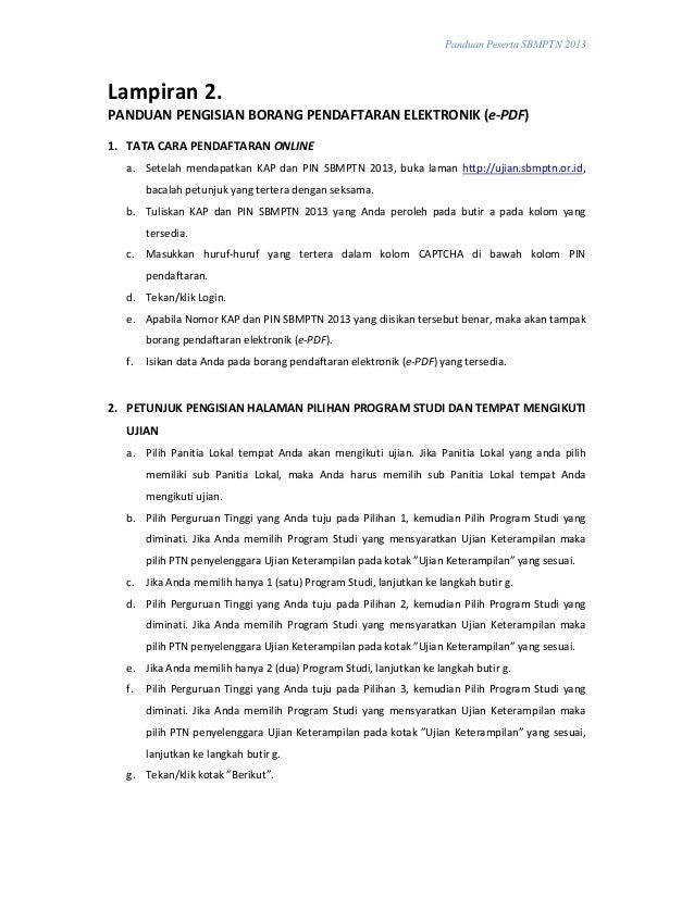 Panduan Peserta SBMPTN 2013Lampiran 2.PANDUAN PENGISIAN BORANG PENDAFTARAN ELEKTRONIK (e-PDF)1. TATA CARA PENDAFTARAN ONLI...