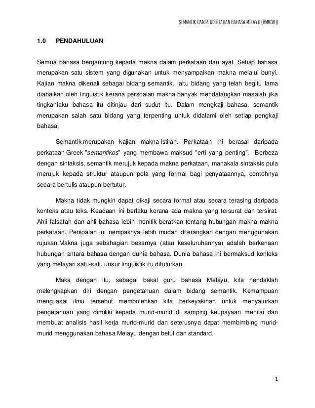 SEMANTIK DAN PERISTILAHAN BAHASA MELAYU (BMM3111)1.0    PENDAHULUANSemua bahasa bergantung kepada makna dalam perkataan da...