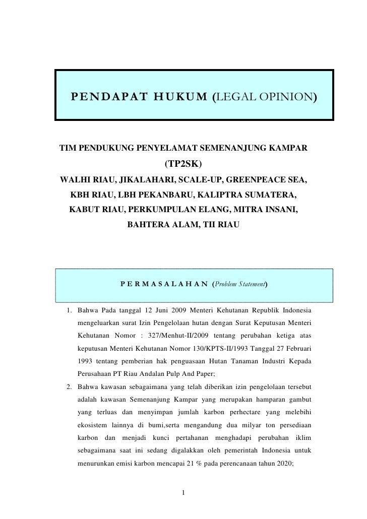 Pendapat Hukum (Legal Opinion) Tim Pendukung Penyelamat Semenanjung Kampar (TP2SK) terhadap terbitnya SK. 327/Menhut-II/2009