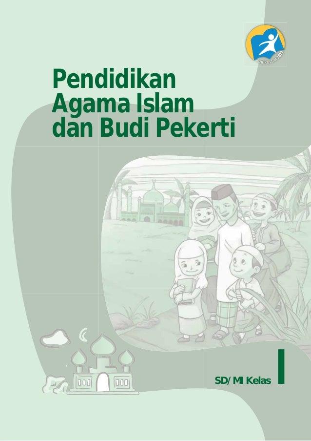 ... Pendidikan agama islam dan budi pekerti bse kelas 1 sd-kurikulum 2013