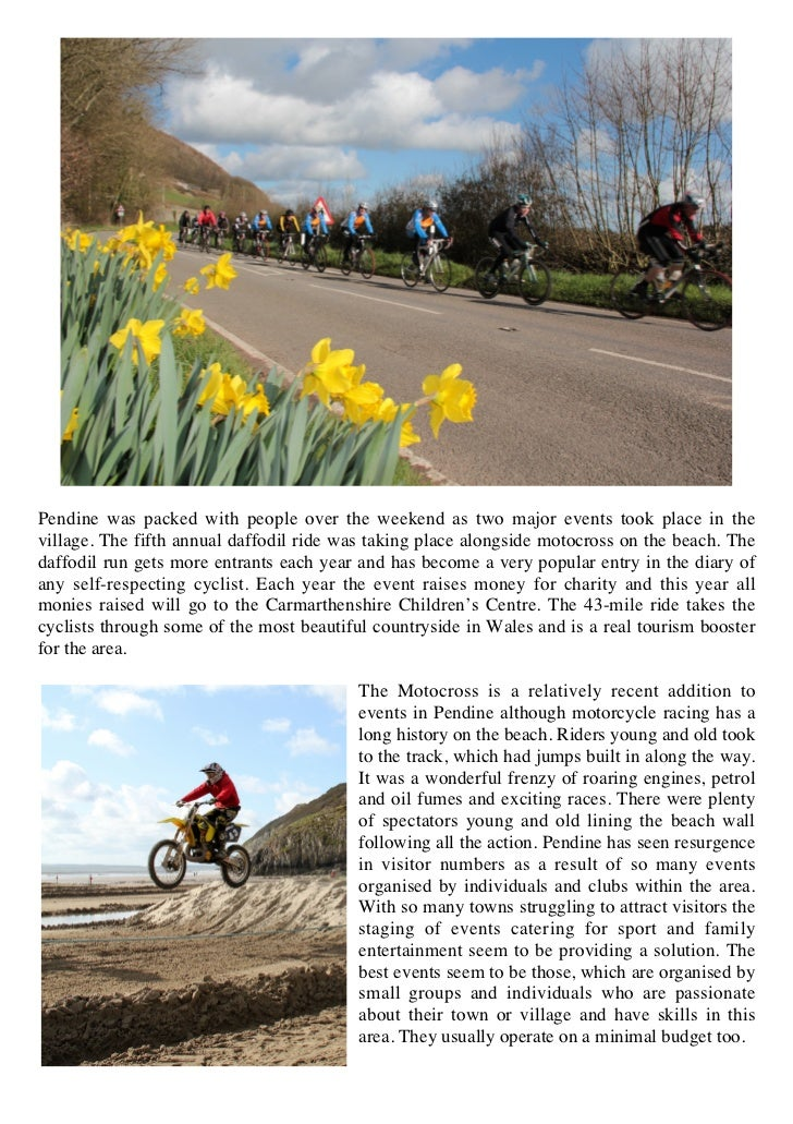 Pendine was packed with people over the weekend as two major events took place in thevillage. The fifth annual daffodil ri...