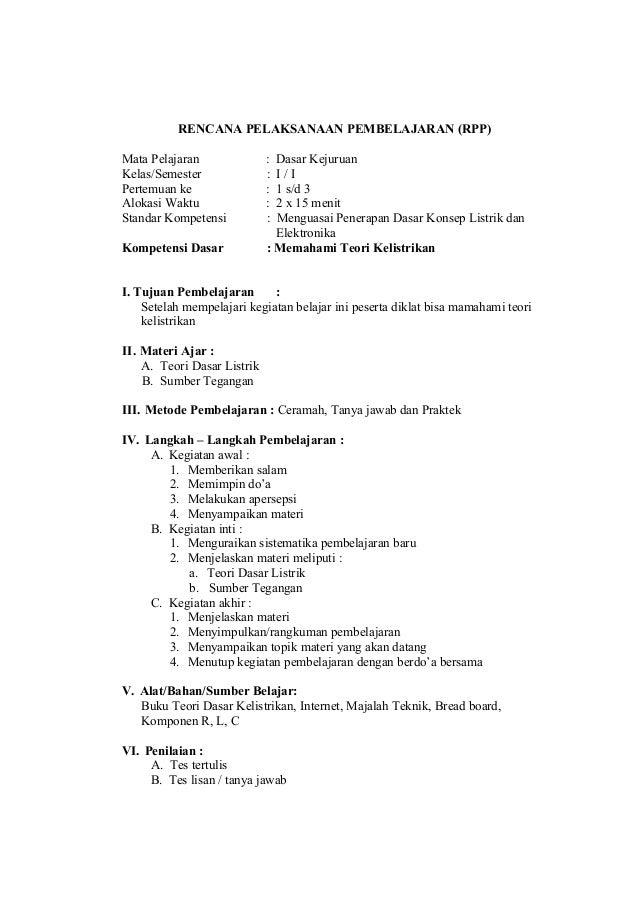RENCANA PELAKSANAAN PEMBELAJARAN (RPP) Mata Pelajaran Kelas/Semester Pertemuan ke Alokasi Waktu Standar Kompetensi Kompete...