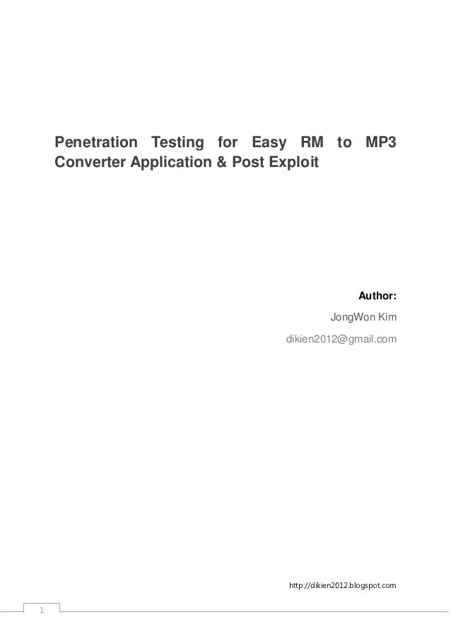 Penetration Testing for Easy RM to MP3 Converter Application and Post Exploit