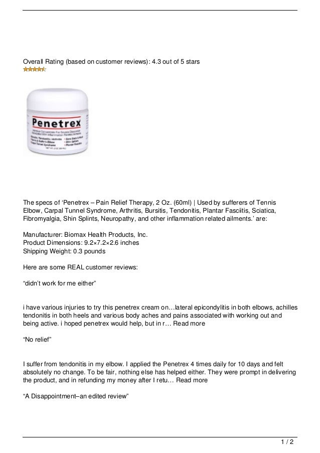 Overall Rating (based on customer reviews): 4.3 out of 5 starsThe specs of 'Penetrex – Pain Relief Therapy, 2 Oz. (60ml) |...