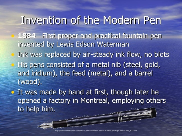 Who invented the first pen?